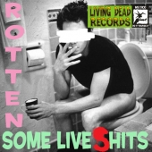 Some Live (S)hits - Rotten