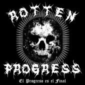 El Progreso es el Final - Rotten Progress